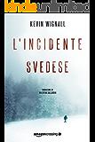 L'incidente svedese