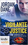 Brotherhood Protectors: Vigilante Justice (Kindle Worlds Novella) (Jordan Dane's Mercer's War Series Book 3)