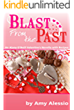 Blast from the Past (Alana O'Neill Mysteries with Vintage Recipes Book 4)