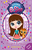 Littlest Pet Shop: Project Funway: Book 2 (English Edition)