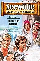 Seewölfe - Piraten Der Weltmeere 562: Sterben In