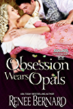 Obsession Wears Opals (The Jaded Gentlemen Book 5)