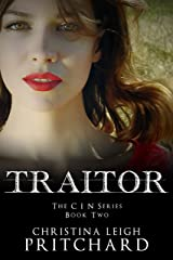 TRAITOR (The C I N Series Book 2) Kindle Edition