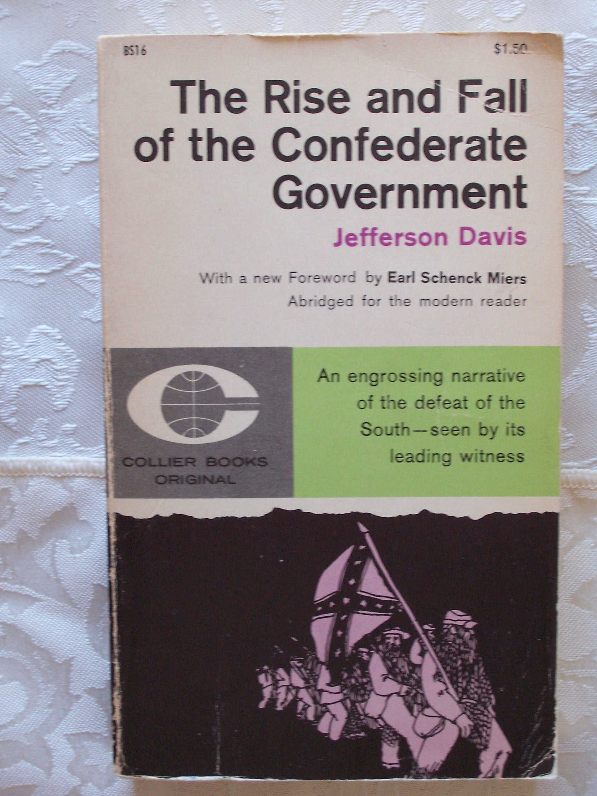 Rise And Fall Of The Confederate Government - Abridged For The Modern Reader, Jefferson Davis