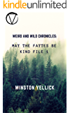 Weird and Wild Chronicles:: May The Faytes Be Kind File 1