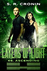 Layers of Light (46. Ascending Book 4) Kindle Edition