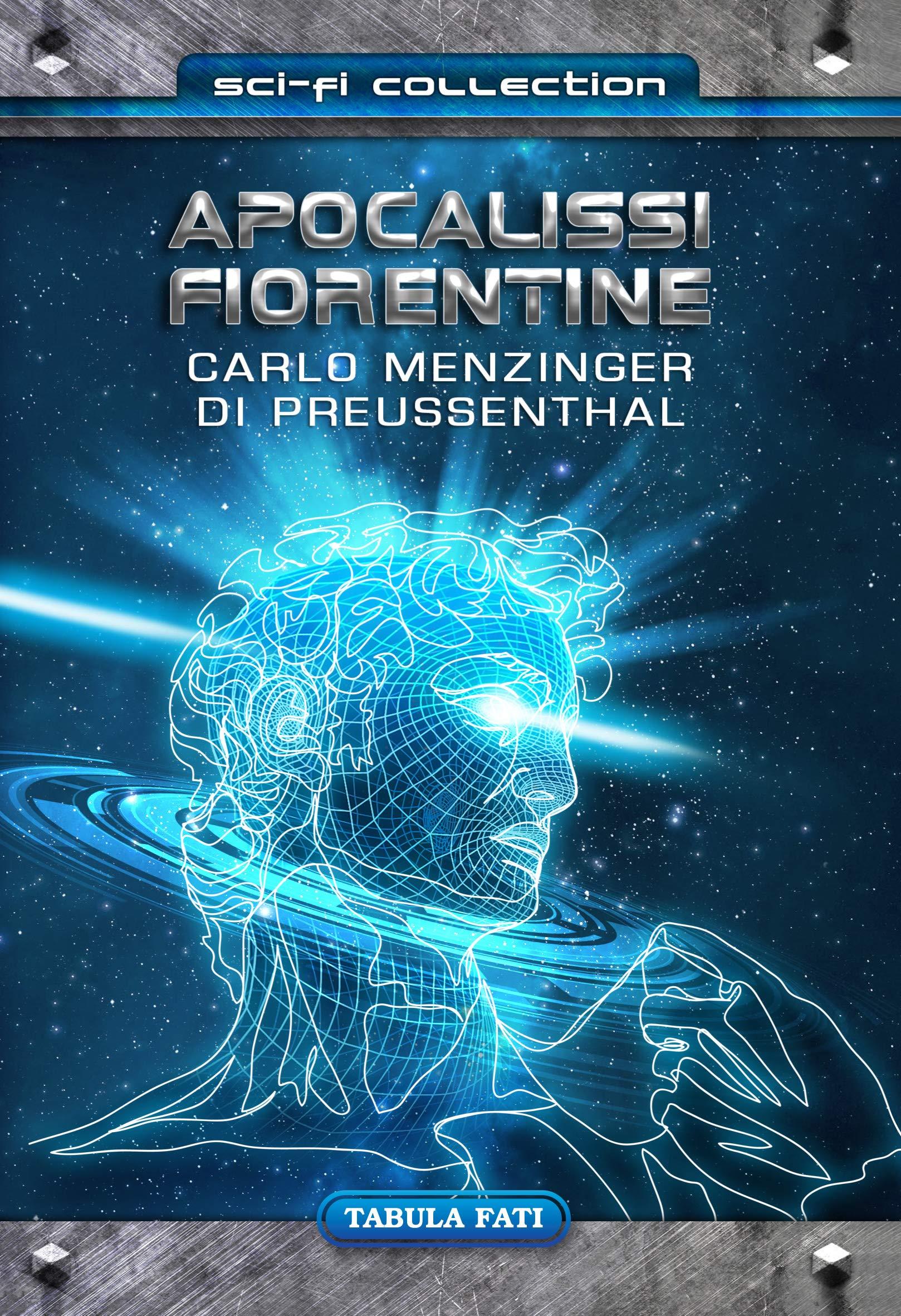 Amazon.it: Apocalissi fiorentine - Menzinger, Carlo, Scalzo, Marcello -  Libri