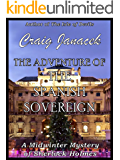 The Adventure of the Spanish Sovereign (The Midwinter Mysteries of Sherlock Holmes Book 3)