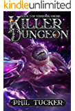 Killer Dungeon (Euphoria Online Book 3)
