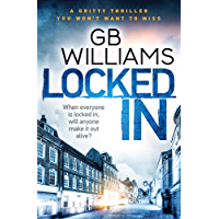 Locked In: a gritty thriller you won't want to miss (The Locked Trilogy Book 2) (English Edition)