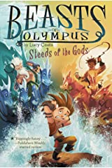 Steeds of the Gods #3 (Beasts of Olympus) Kindle Edition