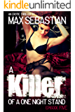 A Killer of a One Night Stand: Episode 5 (The Erotic Serial Mystery Thriller)
