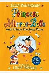 Princess Mirror-Belle and Prince Precious Paws Kindle Edition