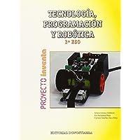 Tecnología, Programación y Robótica 3º ESO - Proyecto INVENTA - 9788470635083