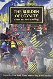 The Burden of Loyalty (Volume 48)