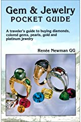 Gem & Jewelry Pocket Guide: A traveler's guide to buying diamonds, colored gems, pearls, gold and platinum jewelry Kindle Edition