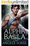 Alpha Balla': A Paranormal Shapeshifter Romance