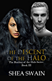 The Descent of the Halo (The Binding of the Halo Book Book 3)