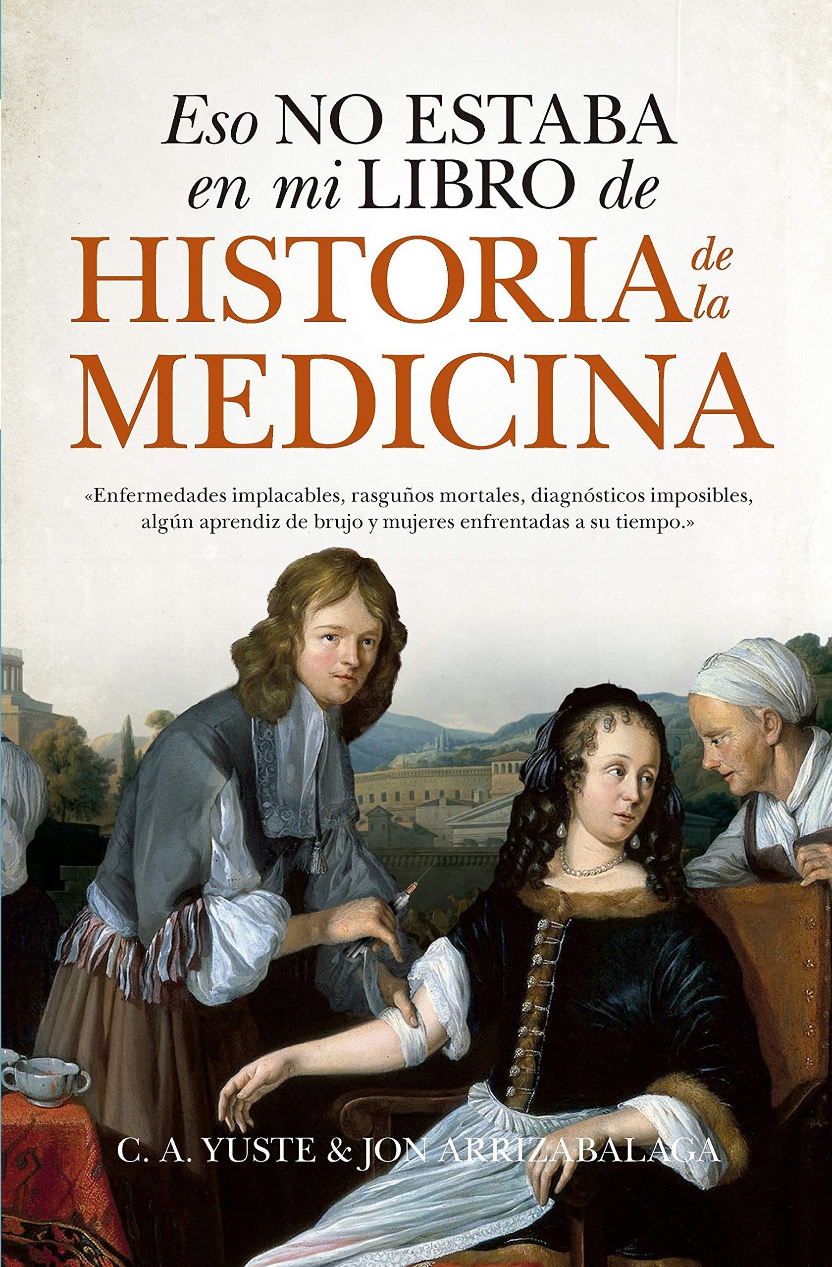 Eso No Estaba En Mi Libro De Historia De La Medicina bolsillo ...