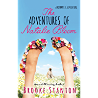 The Adventures of Natalie Bloom: A contemporary romantic love triangle (Bloom Sisters Book 2)