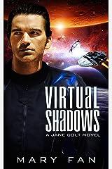 Virtual Shadows (A Jane Colt Novel Book 3) Kindle Edition