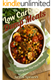 Low Carb  Dump Meals: Easy Healthy  One Pot  Meal Recipes