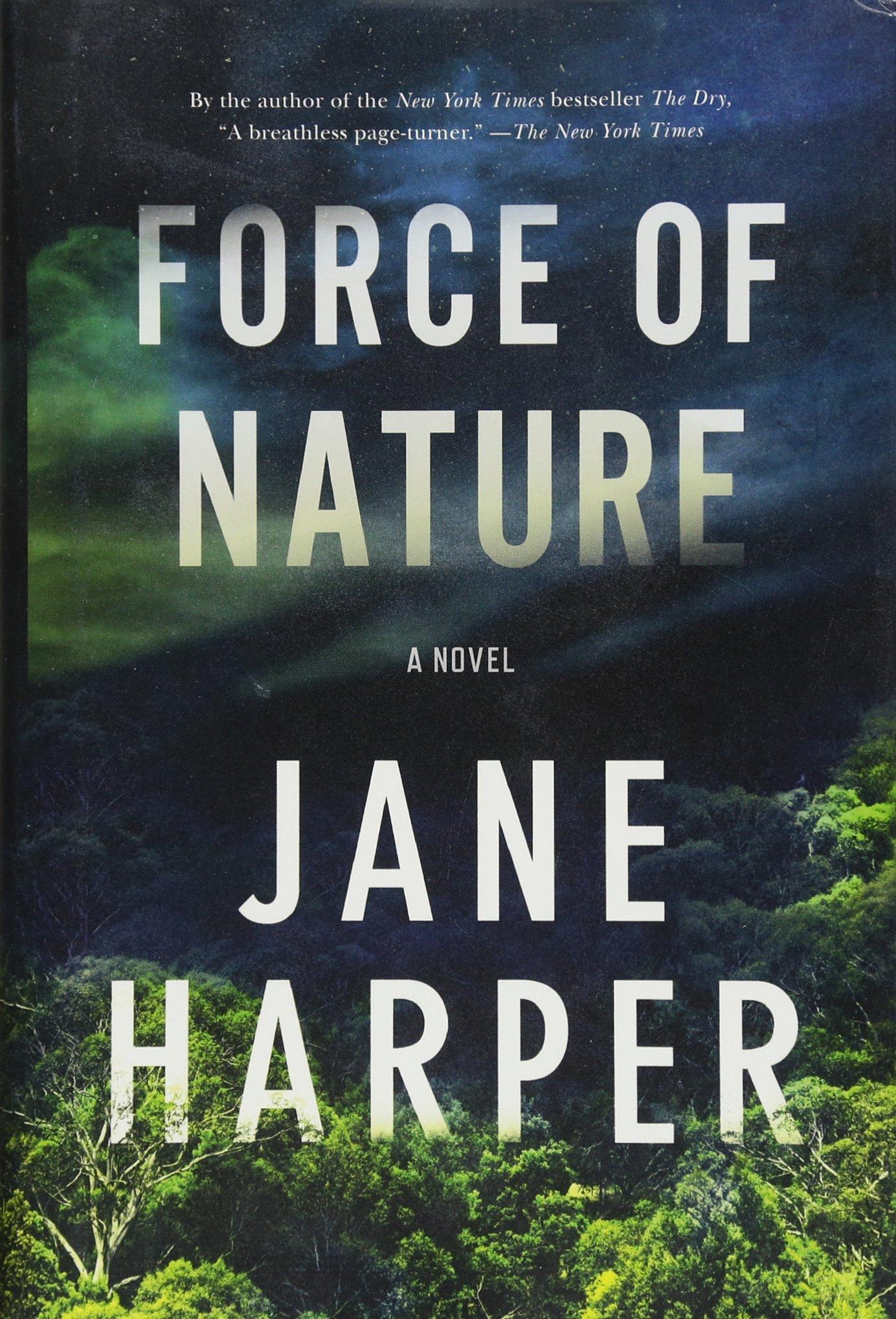 Read Online Force of Nature: A Novel pdf epub