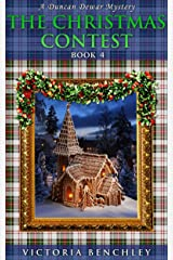 The Christmas Contest: A Duncan Dewar Cozy Mystery (Duncan Dewar Mysteries Book 4) Kindle Edition
