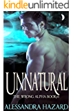 Unnatural (The Wrong Alpha Book 1)