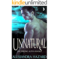 Unnatural (The Wrong Alpha Book 1) book cover