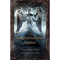 The Shadowhunter's Codex (The Mortal Instruments) (English Edition)
