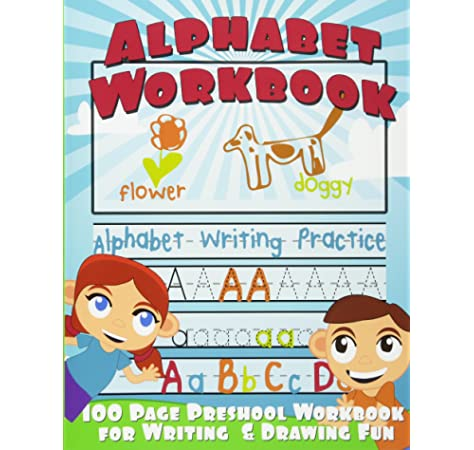 Alphabet Workbook: Alphabet Writing Practice (Preschool Workbook For Writing  & Drawing): Balloon, Big Red: 9781491277959: Amazon.com: Books