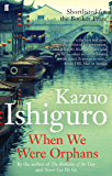 When We Were Orphans (English Edition)