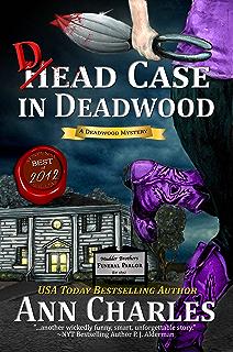 Dead Case In Deadwood Humorous Mystery Book 3