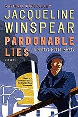 Pardonable Lies: A Maisie Dobbs Novel (Maisie Dobbs Mysteries Series Book 3) Kindle Edition