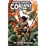 Savage Sword Of Conan: The Cult Of Koga Thun (Savage Sword Of Conan (2019))