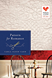 Pattern for Romance (Quilts of Love Series Book 8)