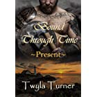 Bound Through Time: Present (A Viking Brothers Novel Book 2)