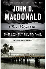 The Lonely Silver Rain: A Travis McGee Novel Kindle Edition