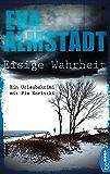 Eisige Wahrheit: Ein Urlaubskrimi mit Pia Korittki (German Edition)