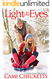 Light in Your Eyes: A Winter in Snow Valley Romance