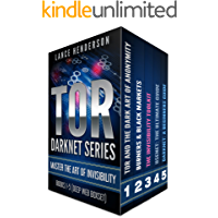 TOR DARKNET BUNDLE (5 in 1) Master the ART OF INVISIBILITY (Bitcoins, Hacking, Kali Linux) (English Edition)