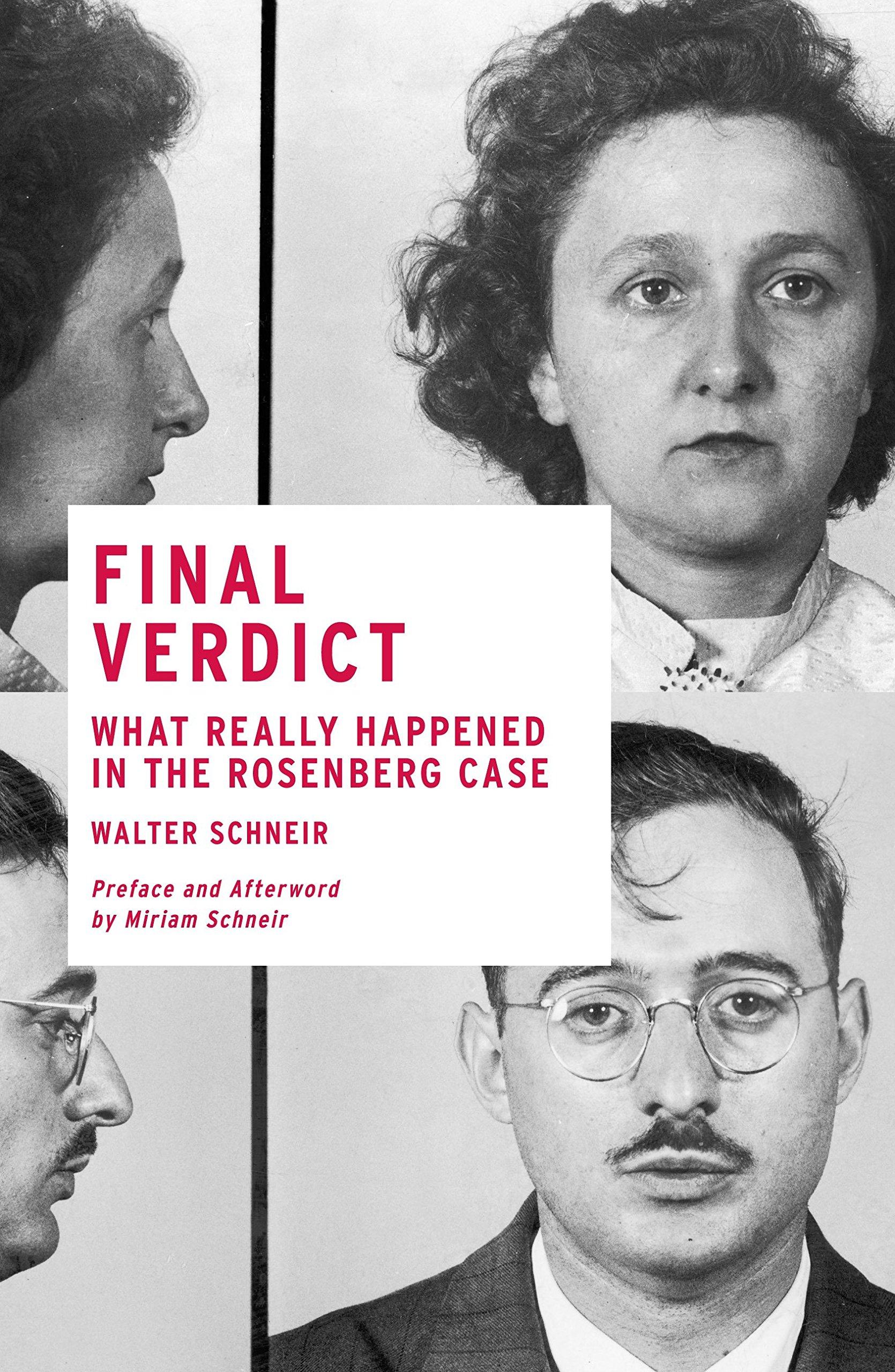 Final Verdict: What Really Happened in the Rosenberg Case ebook