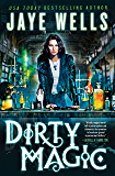 Dirty Magic (Prospero's War Book 1)