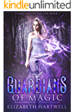 Guardians of Magic (Guardians of the Fae Book 1)