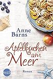 Apfelkuchen am Meer: Liebesroman (German Edition)