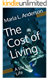 The Cost of Living: A life for a Life