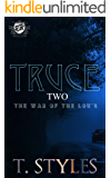 Truce 2: The War of The Lou's (The Cartel Publications Presents) (War series by T. Styles Book 9)