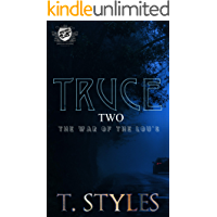 Truce 2: The War of The Lou's (The Cartel Publications Presents) (War series by T. Styles Book 9) book cover