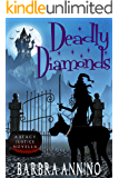 Deadly Diamonds: A NOVELLA (A Stacy Justice Mystery Book)